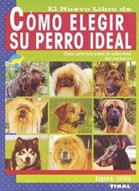 Como elegir su perro ideal
