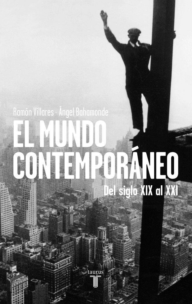 Mundo contemporaneo siglos xix y xx,el