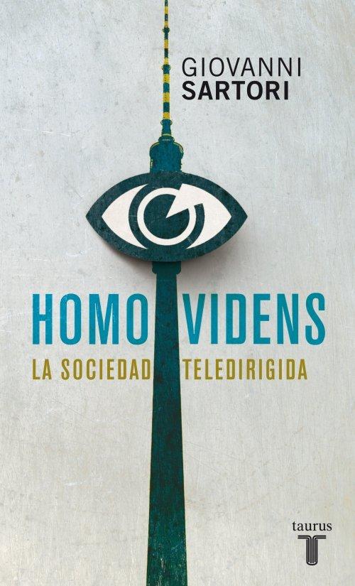 Homo videns la sociedad teledirigida