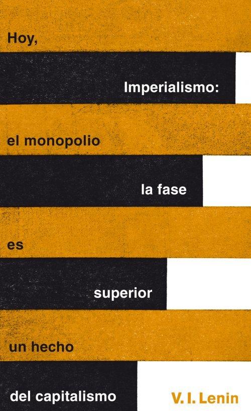 Imperialismo la fase superior del capitalismo