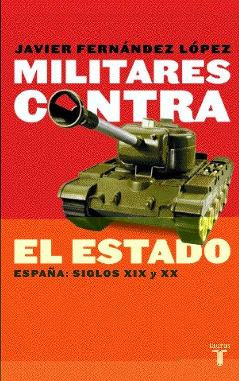 Militares contra el estado españa s.xix y xx