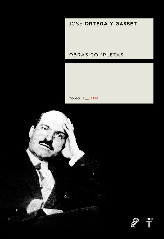 Obras completas ii(1916) ortega y gasset