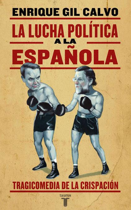 Lucha politica a la española