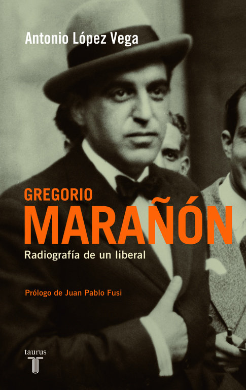 Gregorio marañon radiografia de un liberal