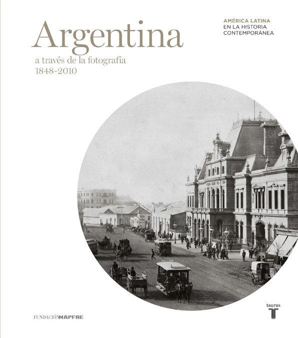Argentina (mapfre) a traves de la fotografia