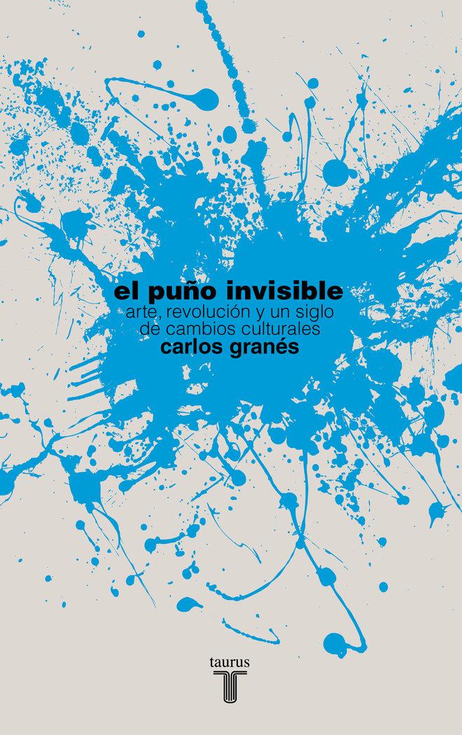 PuÑo invisible,el (premio polanco)