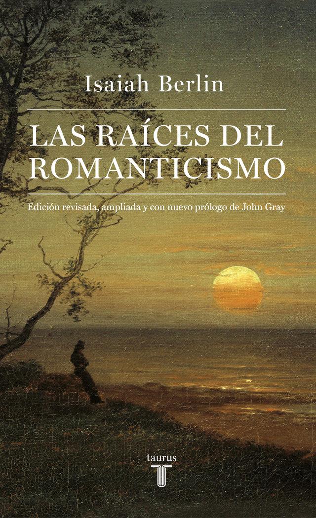 Raices del romanticismo,las