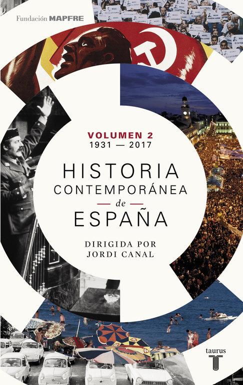 Historia contemporanea de españa tomo ii 1931-2017