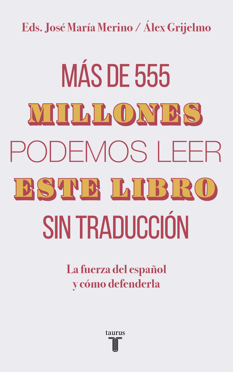 Mas de 555 millones podemos leer este libro sin traduccion
