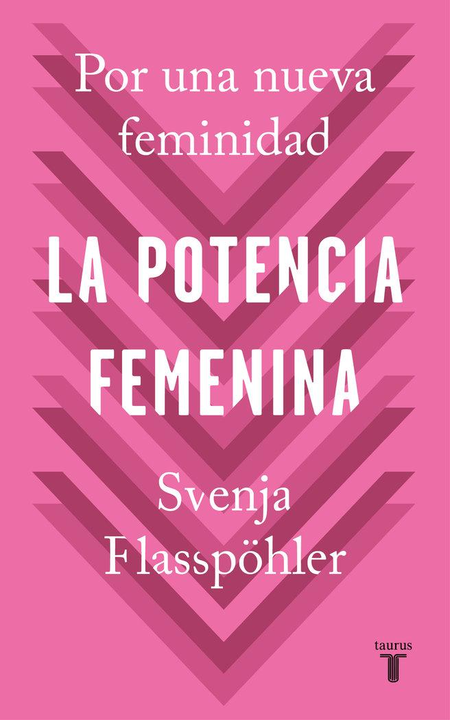Potencia femenina,la