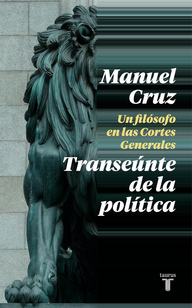 Transeunte de la politica,el