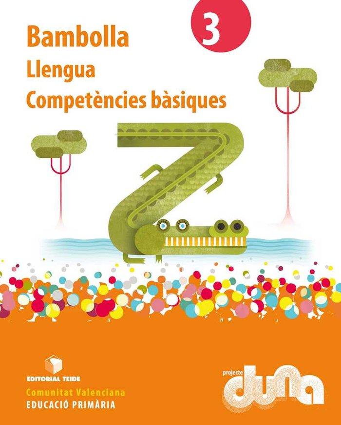 C.basiques llengua bambolla 3ºep valencia duna