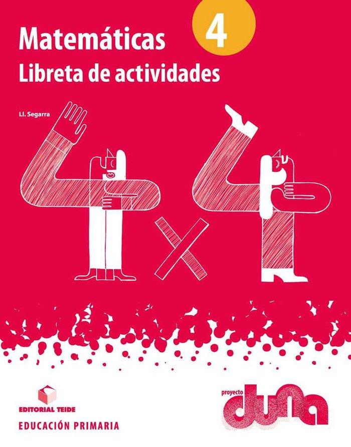 Cuaderno matematicas 4ºep duna 15 libret.activid.