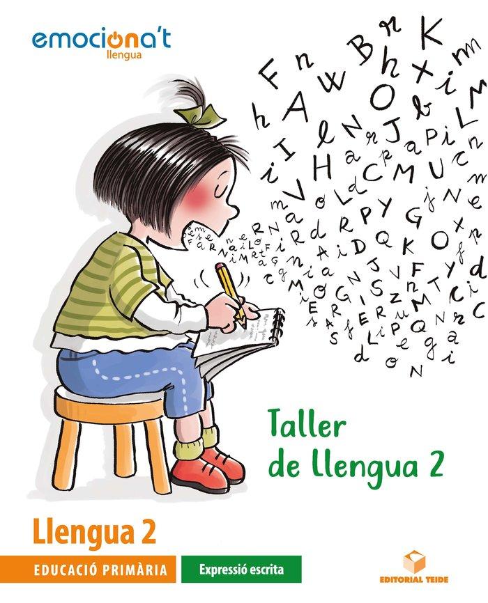 Taller llengua exp.escrita 2ºep cataluña 20 emocio
