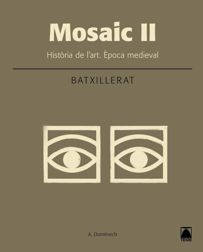 Historia art ii 2ºnb cataluña 16 mosaic