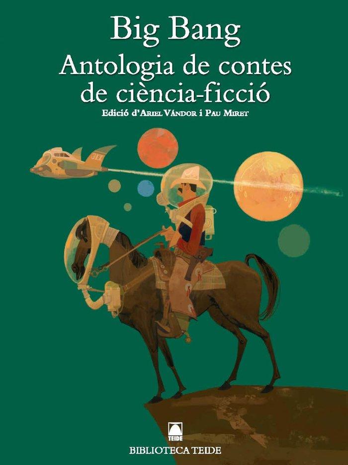 Big bang antologia contes ciencia ficcio 48 bib.teide