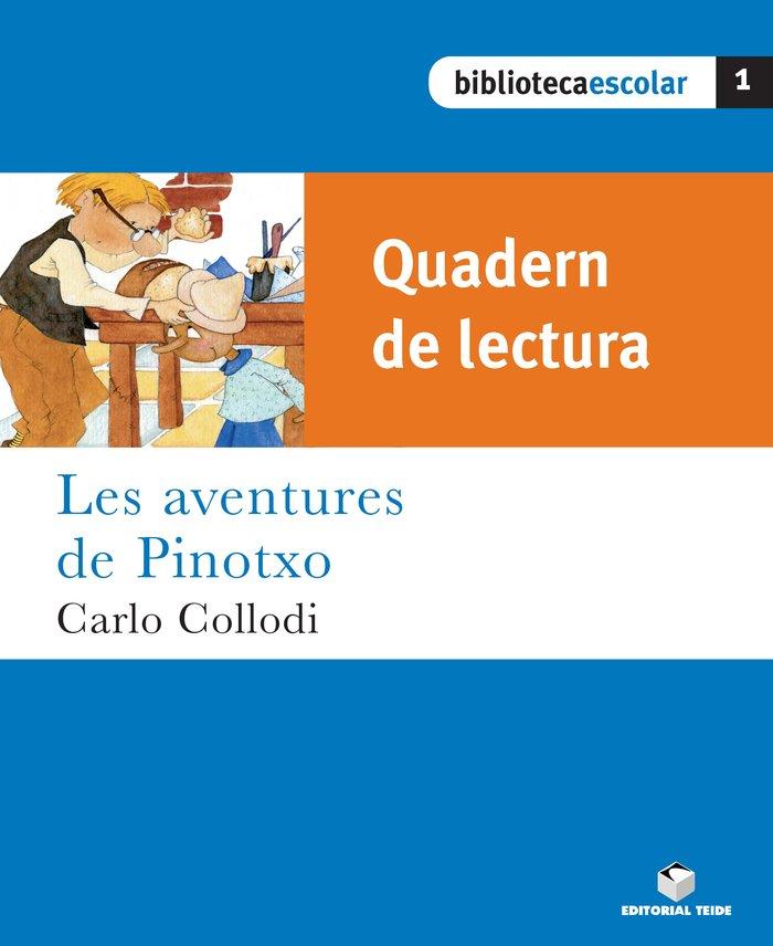 Quad.lectura aventures de pinocho 1 bib.escolar  tei0sd