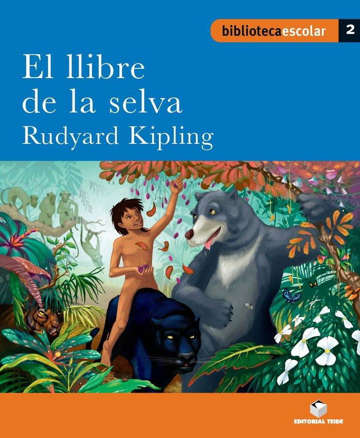 Llibre de la selva,el 2 bib.escolar