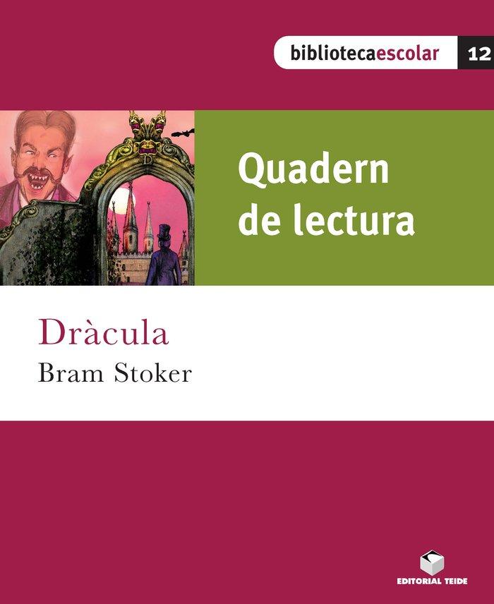 Quad.lectura dracula 12 bib.escolar