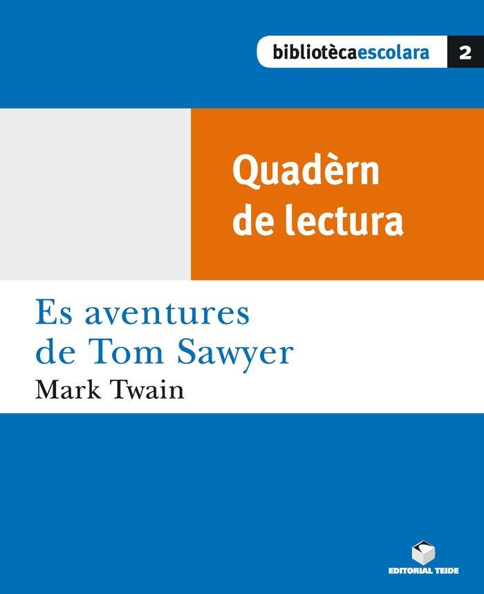 Quadern tom sawyer biblioteca escolar llengua aranesa