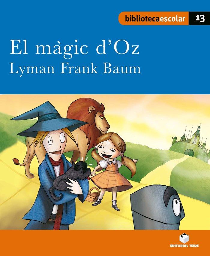 Magic d'oz,el 13 bib.escolar