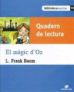 Quad.lectura el magic d'oz 13 bib.escolar