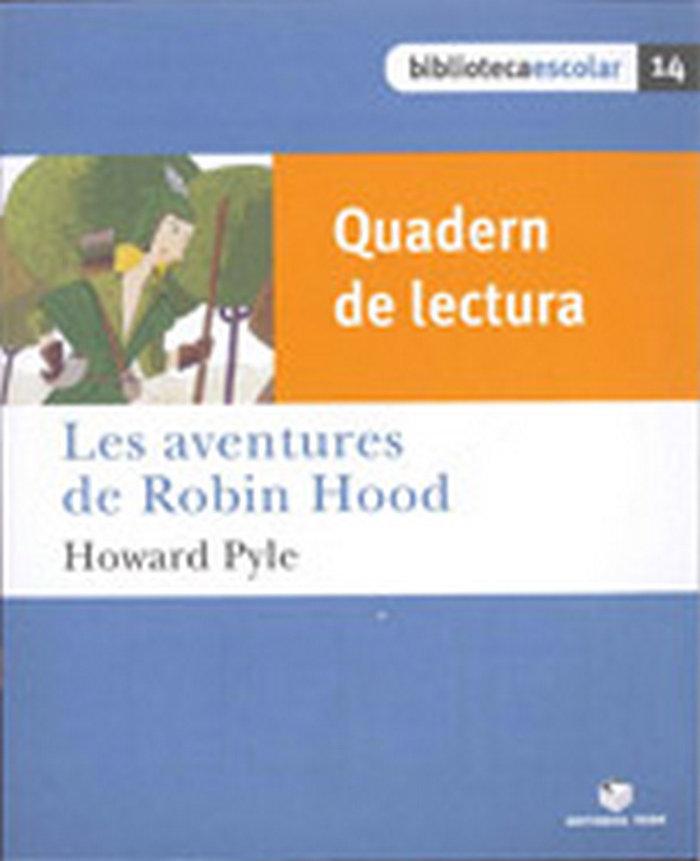 Quad.lectura les aventures robin hood 14 bib.escolar