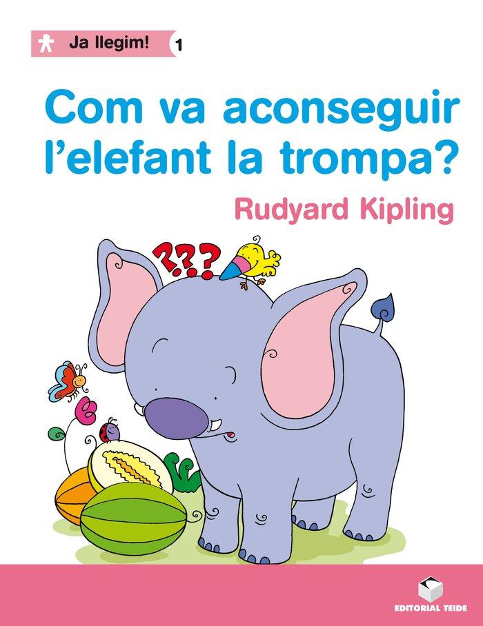 Com va aconseguir l'elefant la trompa 1 ja llegim