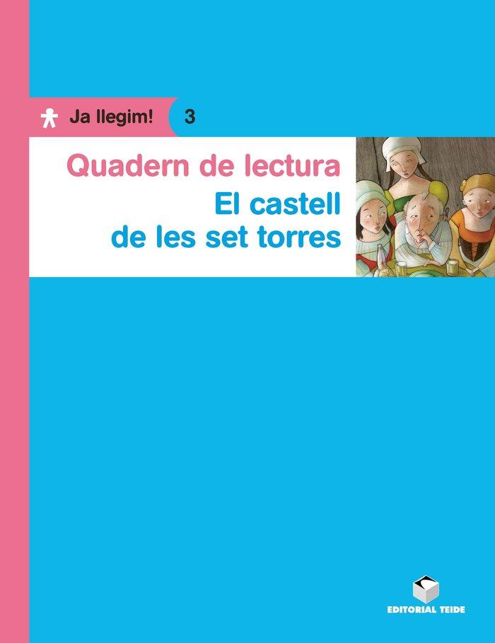Quad.lectura el castell de las set torres 3 ja llegim