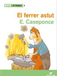 Ferrer astut,el 8 ja llegim