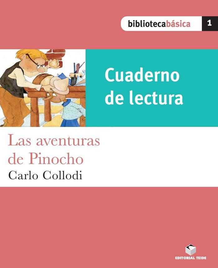 Cuad.lectura las aventuras de pinocho 1 bib.basica