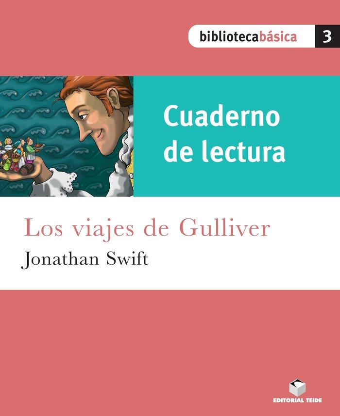 Cuad.lectura los viajes de gulliver 3 bib.basica