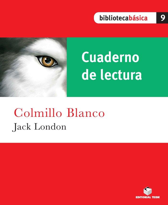 Cuad.lectura colmillo blanco 9 bib.basica
