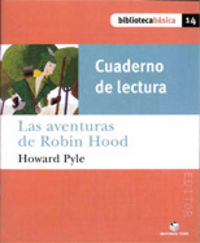 Cuad.lectura aventuras de robin hood 14 bib.basica