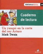 Cuad.lectura un yanqui en corte rey arturo 15 bib.basica