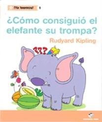 Como consiguio el elefante la trompa 1 ya leemos