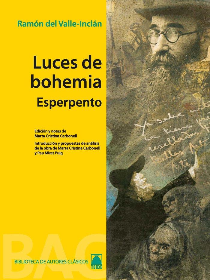 Luces de bohemia/esperpento 7 bib.autores clasicos