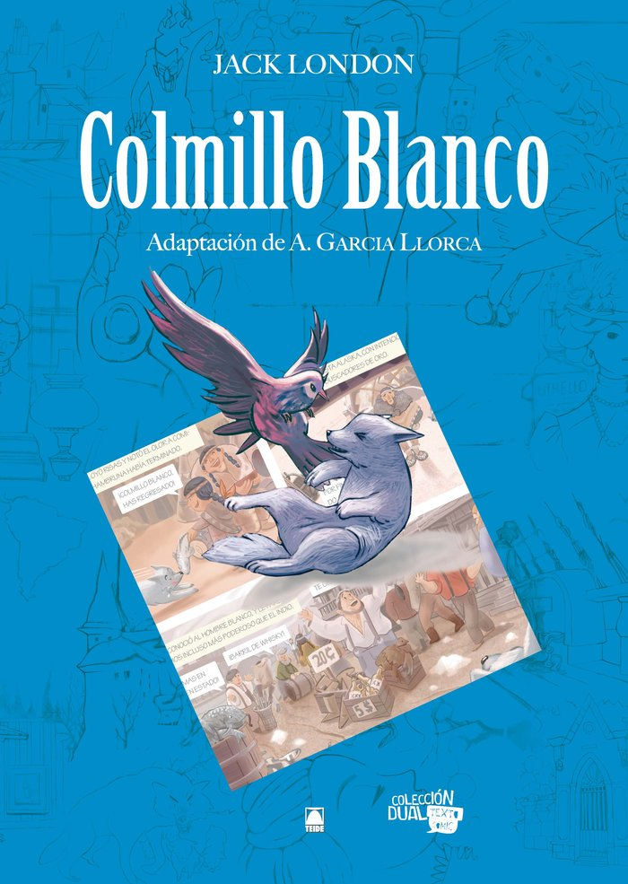 Colmillo blanco 1 adaptacion comics dual
