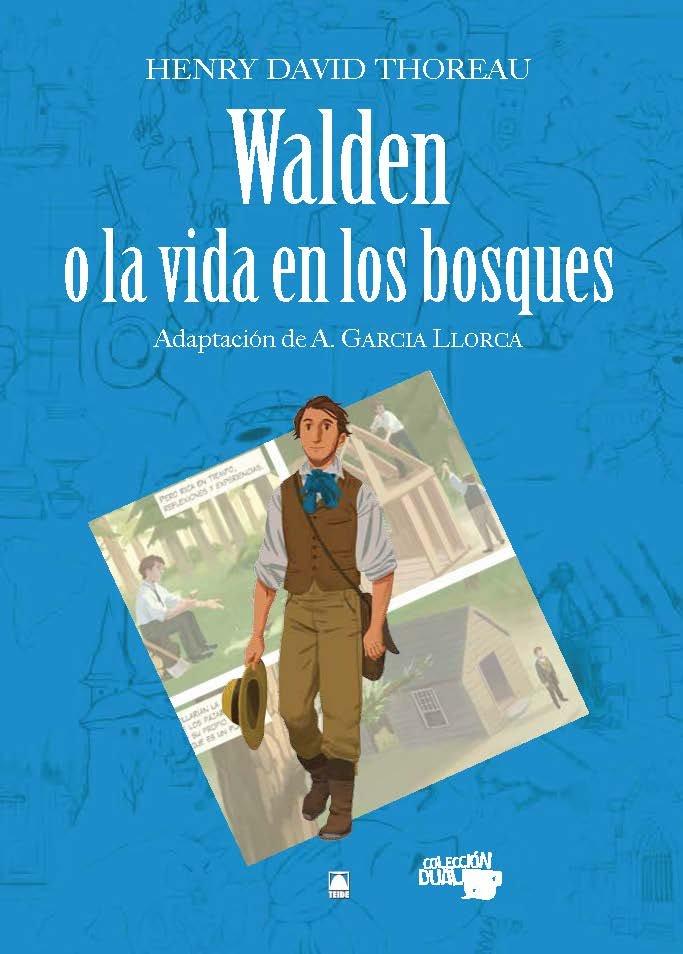 Walden o la vida en los bosques 10 adaptacion comics dual