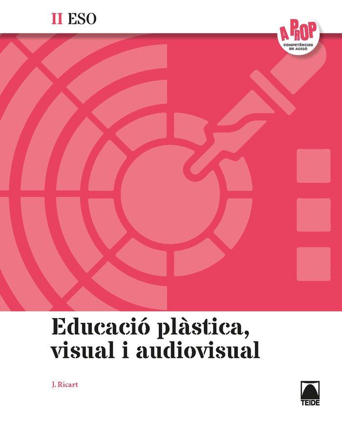 Educacio visual plastica ii eso 20 cataluña a prop