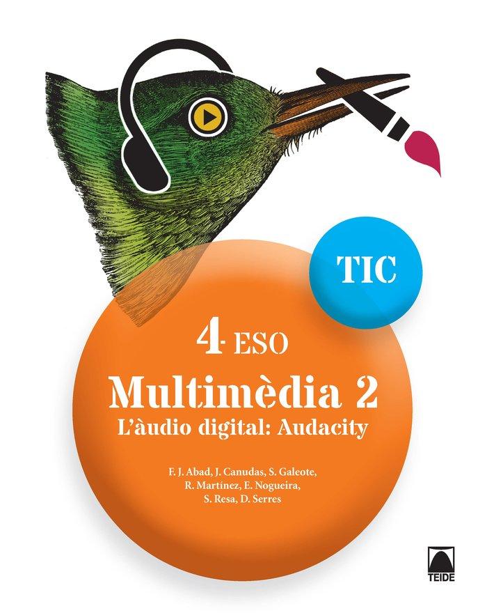 Multimedia 2 4ºeso cataluña 17 tic