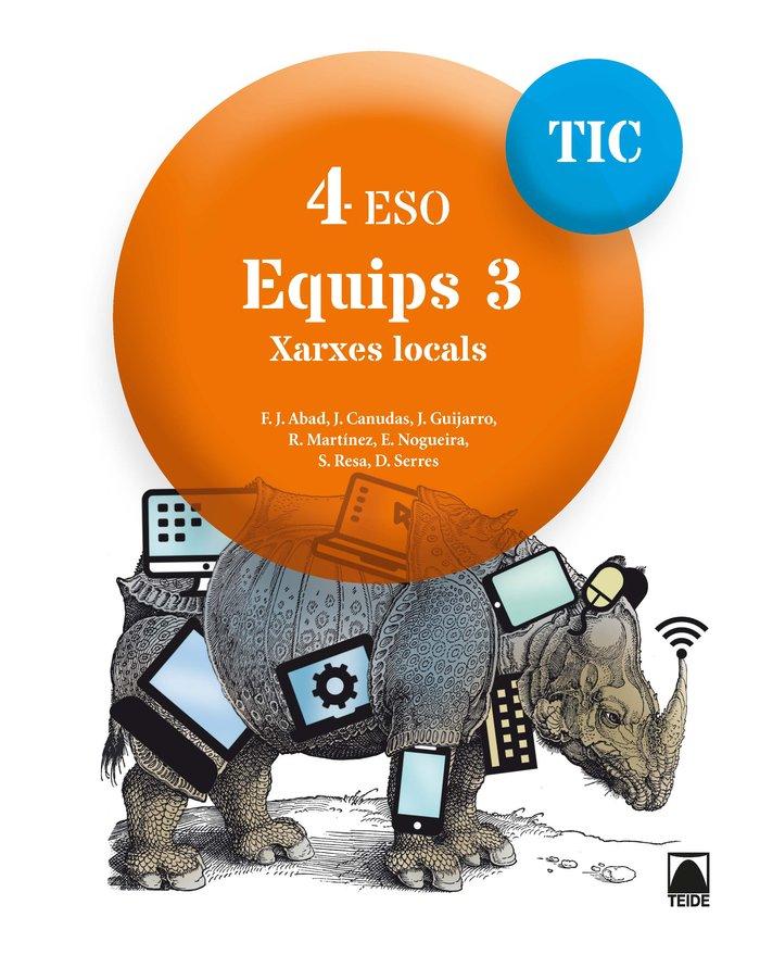 Equips 3 4ºeso cataluña 17 tic