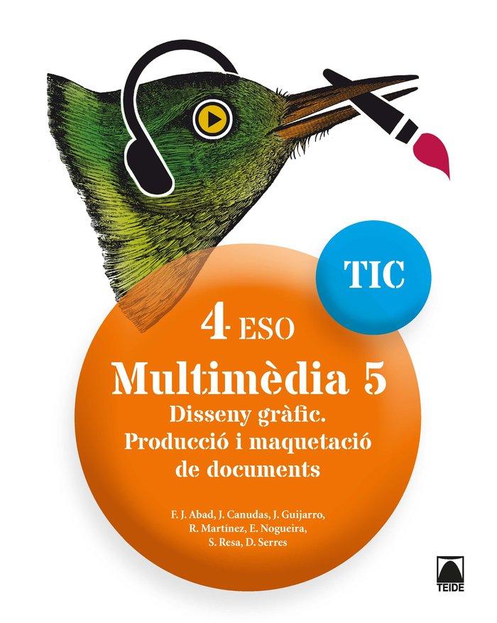 Multimedia 5 4ºeso cataluña 18 tic