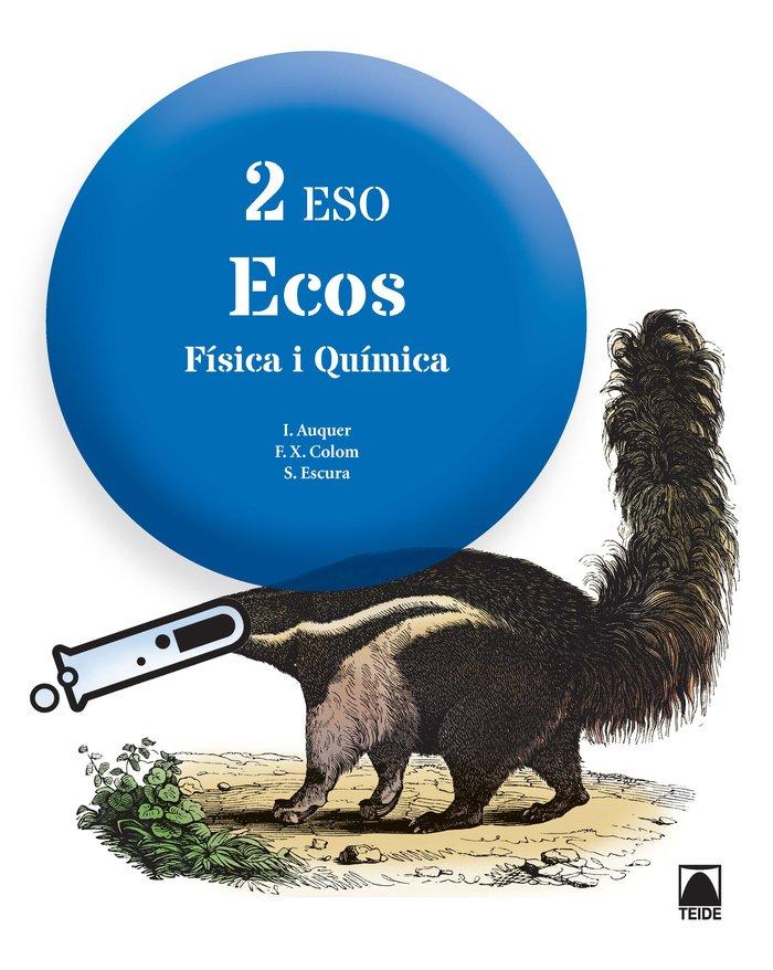 Fisica quimica 2ºeso cataluña 16 ecos
