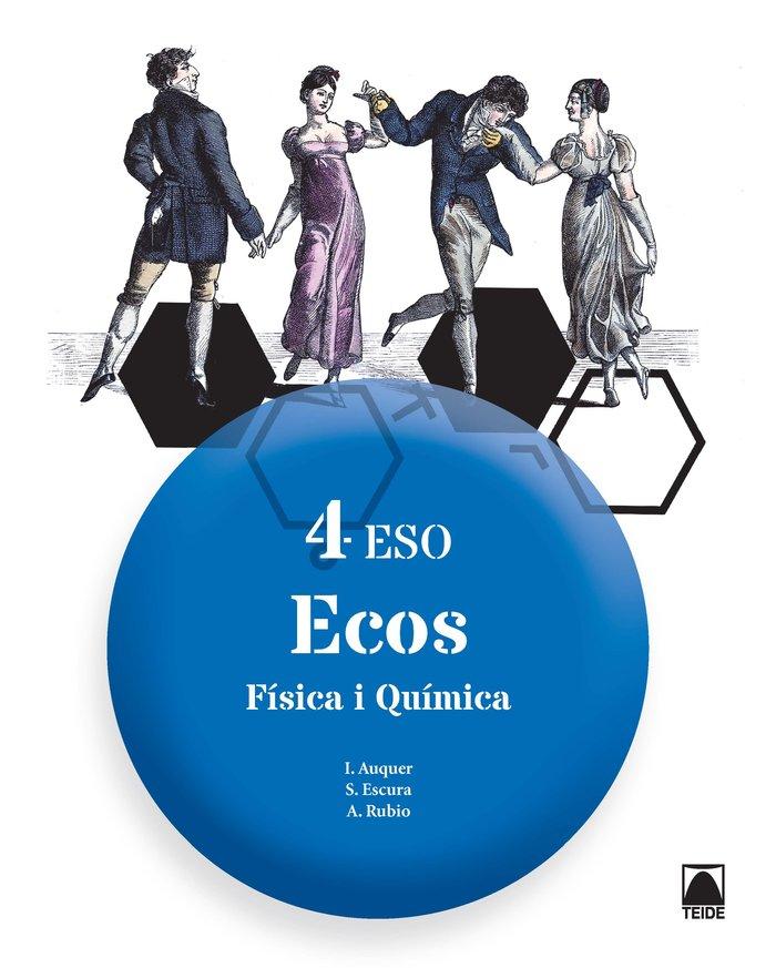 Fisica quimica 4ºeso cataluña 16 ecos