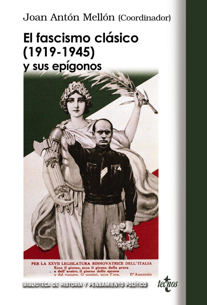 Fascismo clasico 1919 1945 y sus epigonos,el