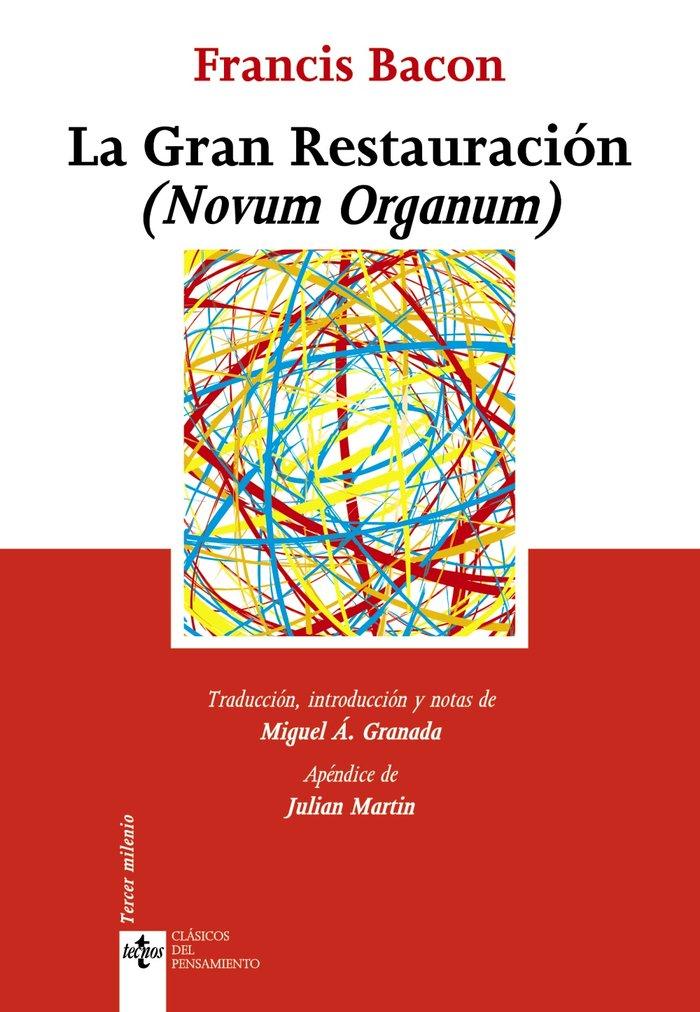 Gran restauracion novum organum,la