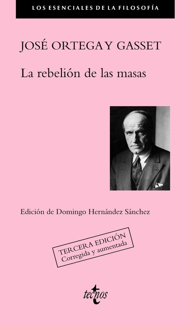 Rebelion de las masas 3ªed