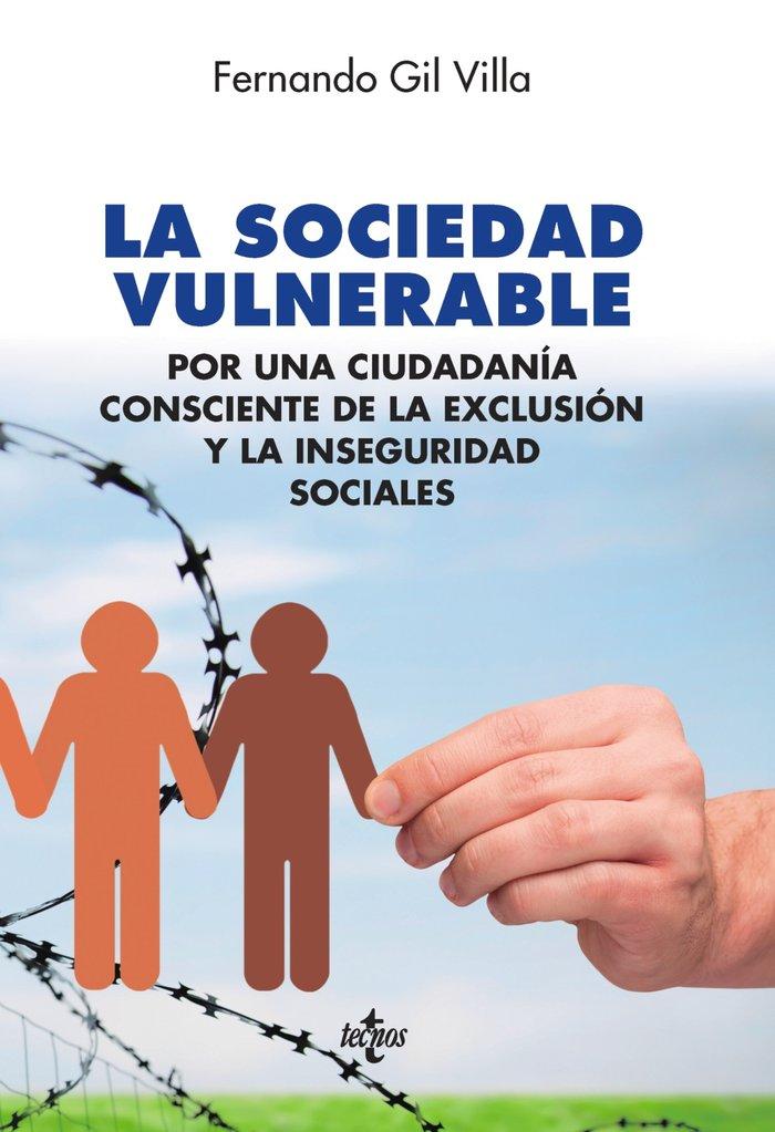 Sociedad vulnerable,la