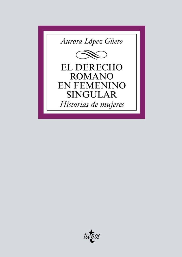 Derecho romano en femenino singular,el